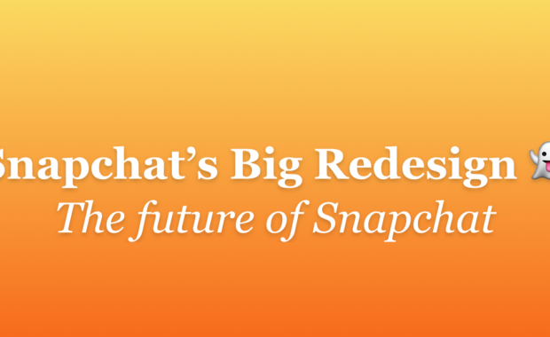 The Snapchat Redesign: Impact for creators and businesses