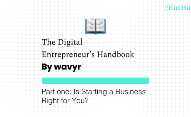 The Digital Entrepreneur's Handbook: Part One